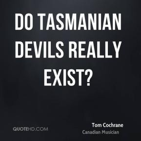 Do Tasmanian devils really exist?