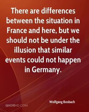 Wolfgang Bosbach  - There are differences between the situation in France and here, but we should not be under the illusion that similar events could not happen in Germany.