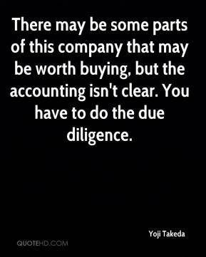 Yoji Takeda  - There may be some parts of this company that may be worth buying, but the accounting isn't clear. You have to do the due diligence.