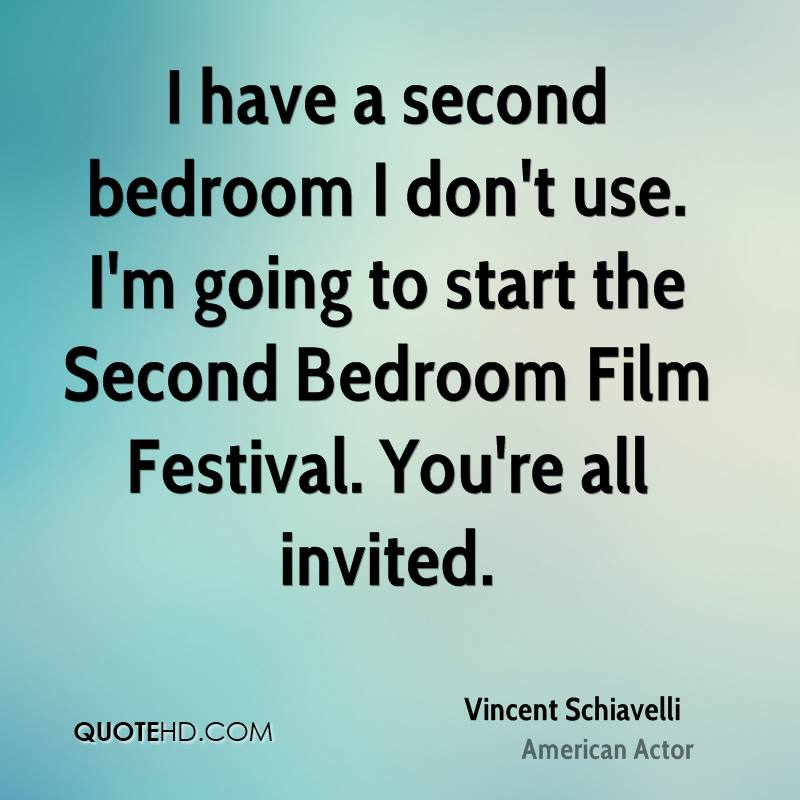 I have a second bedroom I don't use. I'm going to start the Second Bedroom Film Festival. You're all invited.