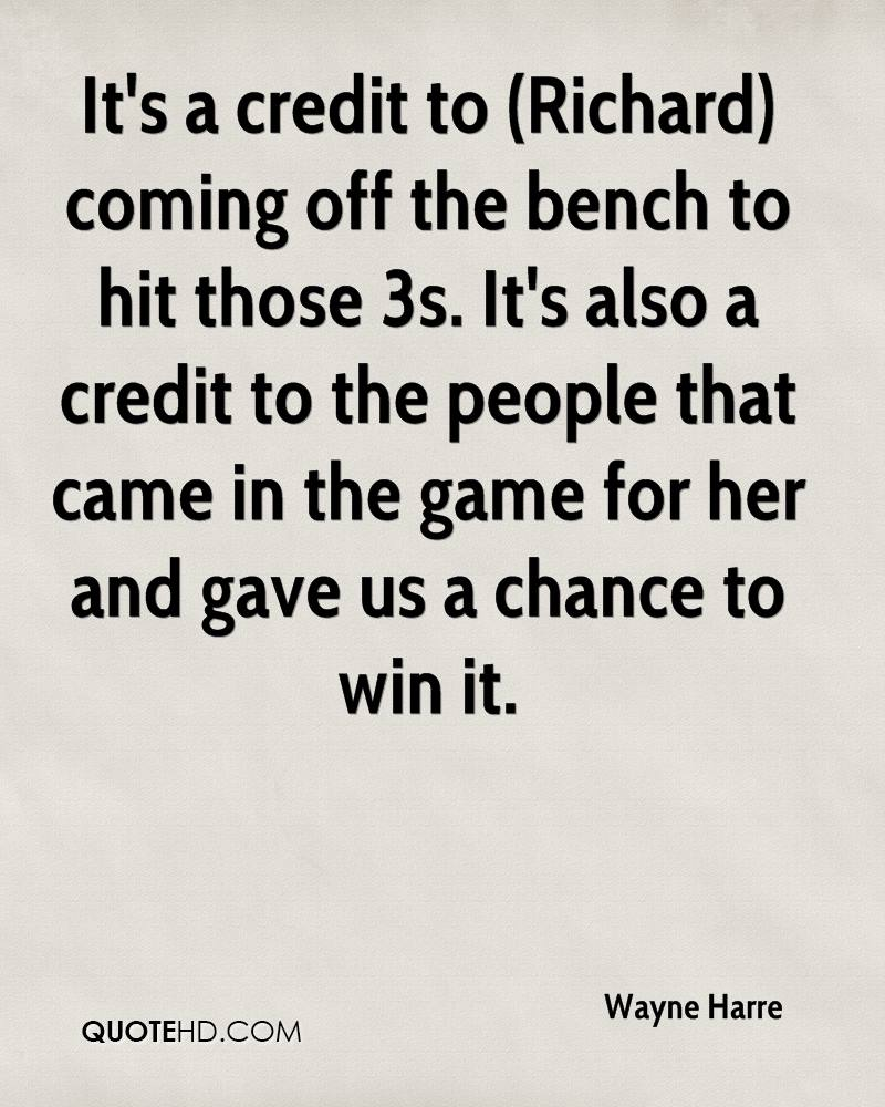 It's a credit to (Richard) coming off the bench to hit those 3s. It's also a credit to the people that came in the game for her and gave us a chance to win it.