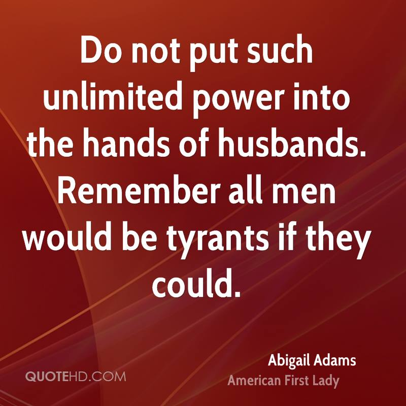 Abigail Adams Quotes Delectable Abigail Adams Power Quotes  Quotehd