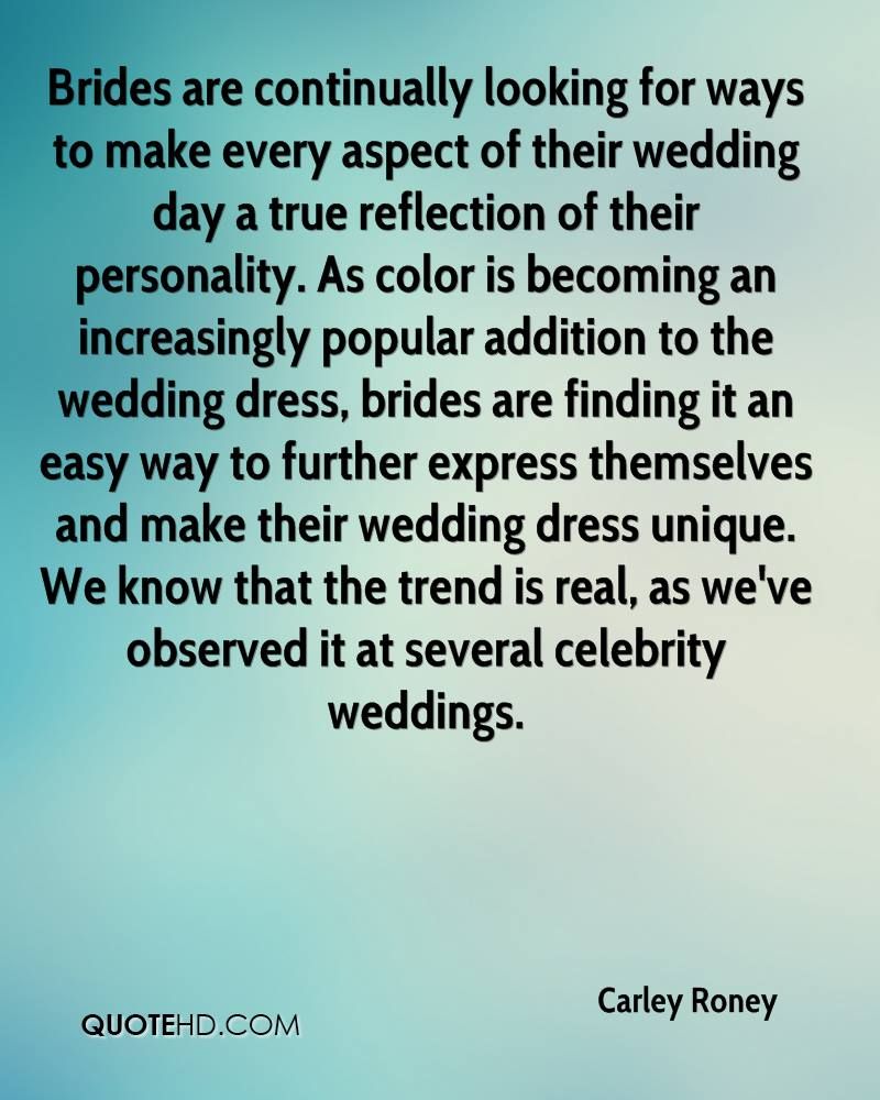 Famous Celebrity Wedding Quotes: Carley Roney Quotes