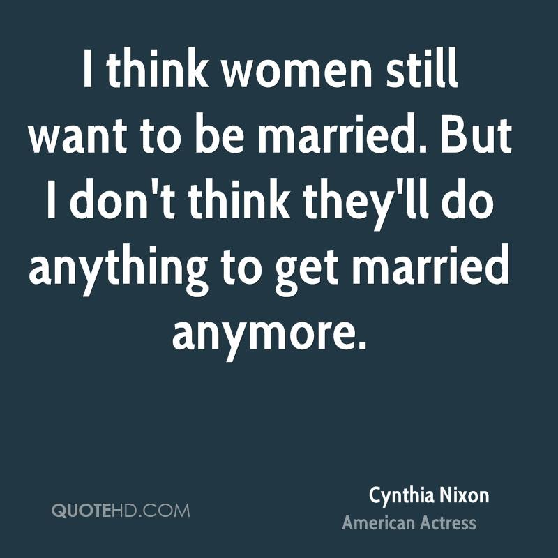 Women Dont Want To Get Married