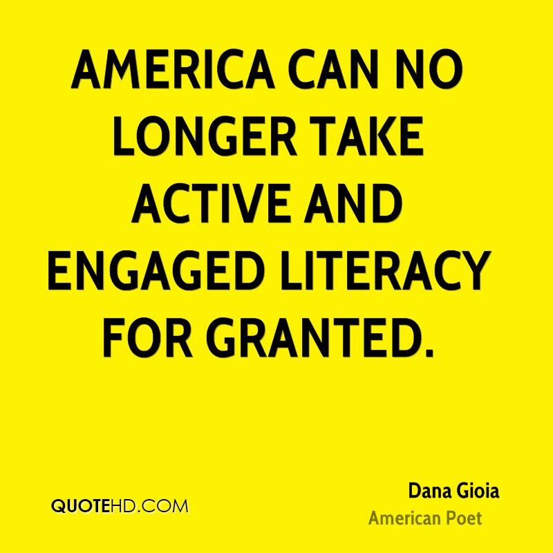 America can no longer take active and engaged literacy for granted.