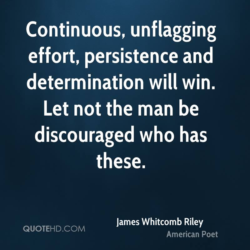 Motivational Quotes Consistency And Persistency: Persistence And Determination Quotes. QuotesGram