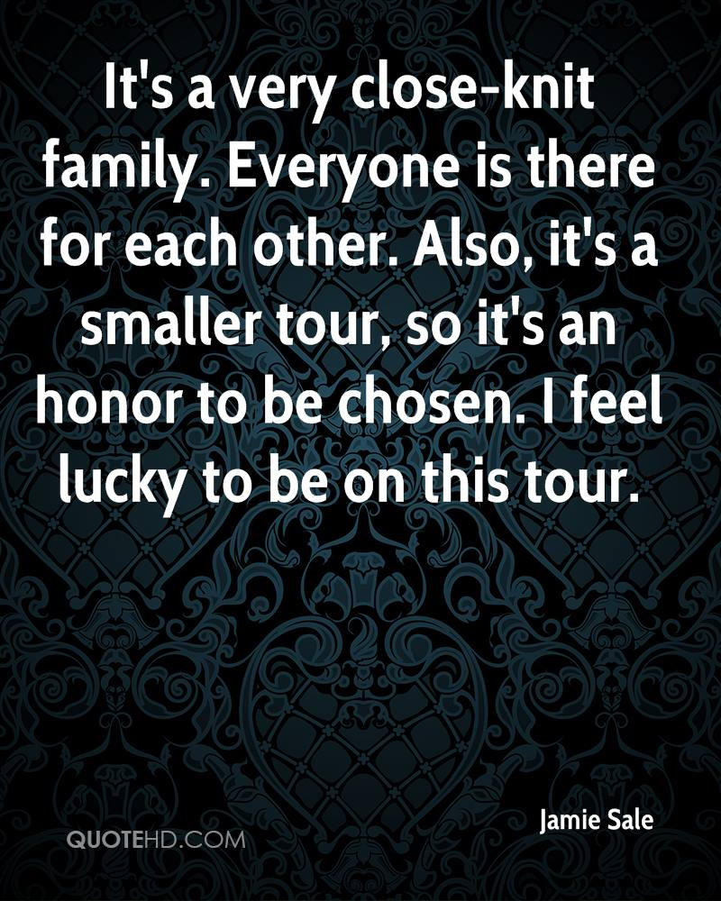 It's a very close-knit family. Everyone is there for each other. Also, it's a smaller tour, so it's an honor to be chosen. I feel lucky to be on this tour.