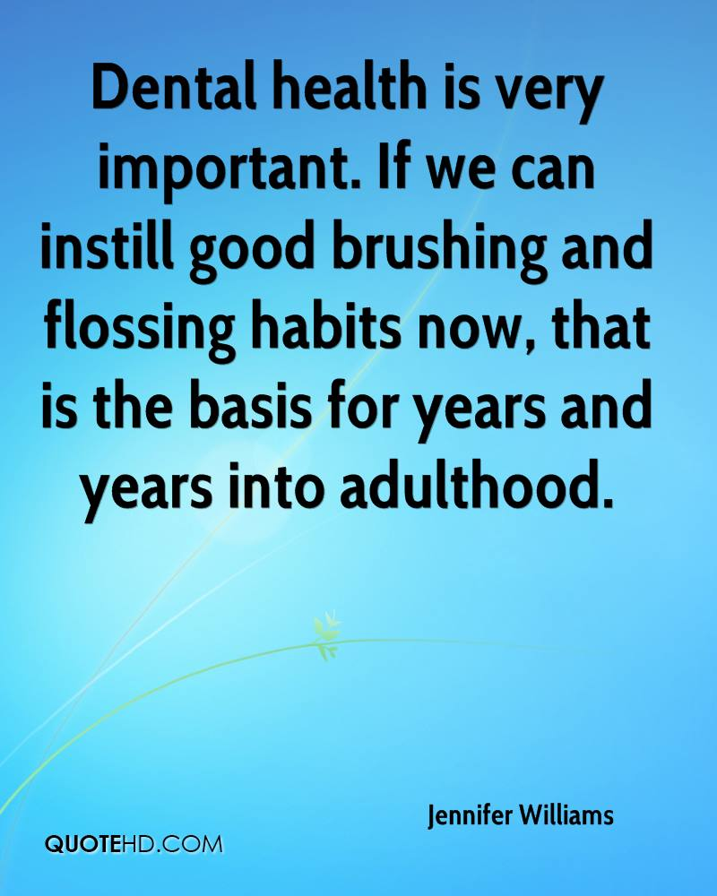 Dental Quotes Jennifer Williams Quotes  Quotehd