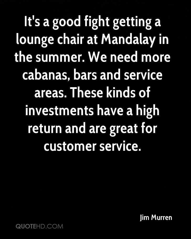 Great Customer Service Quotes Jim Murren Quotes  Quotehd