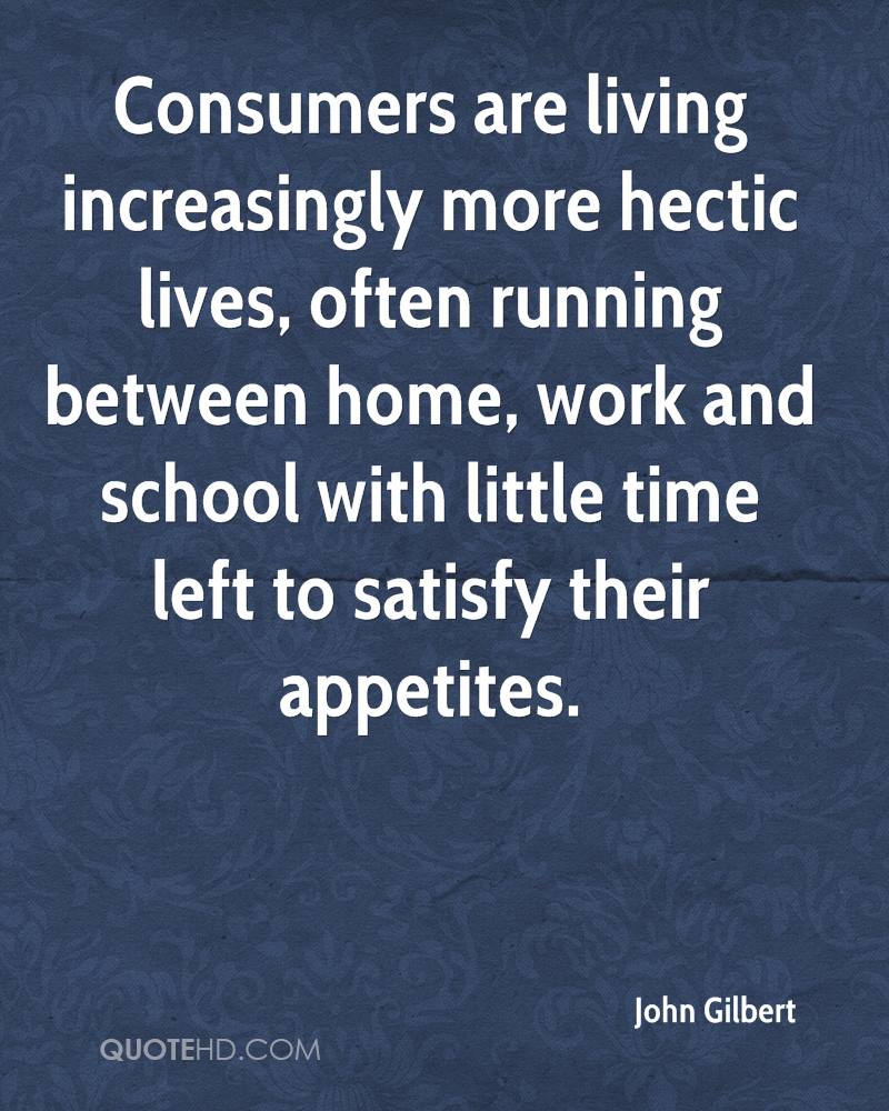Consumers are living increasingly more hectic lives, often running between home, work and school with little time left to satisfy their appetites.