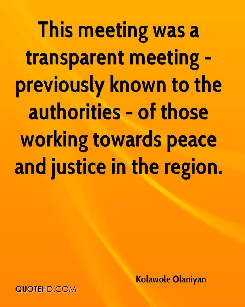 This meeting was a transparent meeting - previously known to the authorities - of those working towards peace and justice in the region.