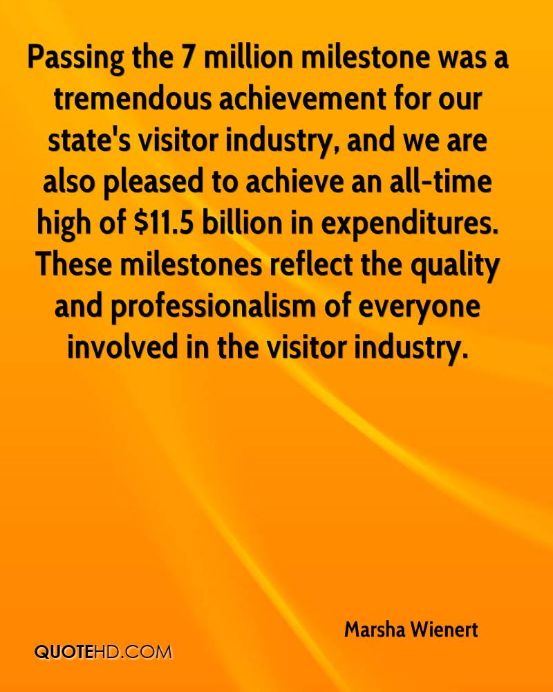 Passing the 7 million milestone was a tremendous achievement for our state's visitor industry, and we are also pleased to achieve an all-time high of $11.5 billion in expenditures. These milestones reflect the quality and professionalism of everyone involved in the visitor industry.