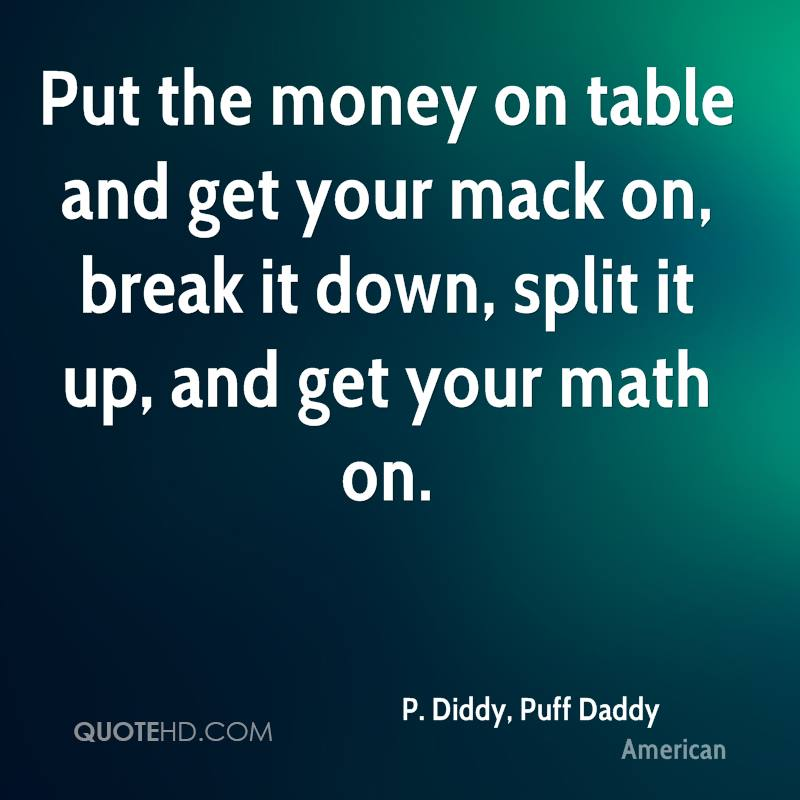 P. Diddy, Puff Daddy Quotes | QuoteHD