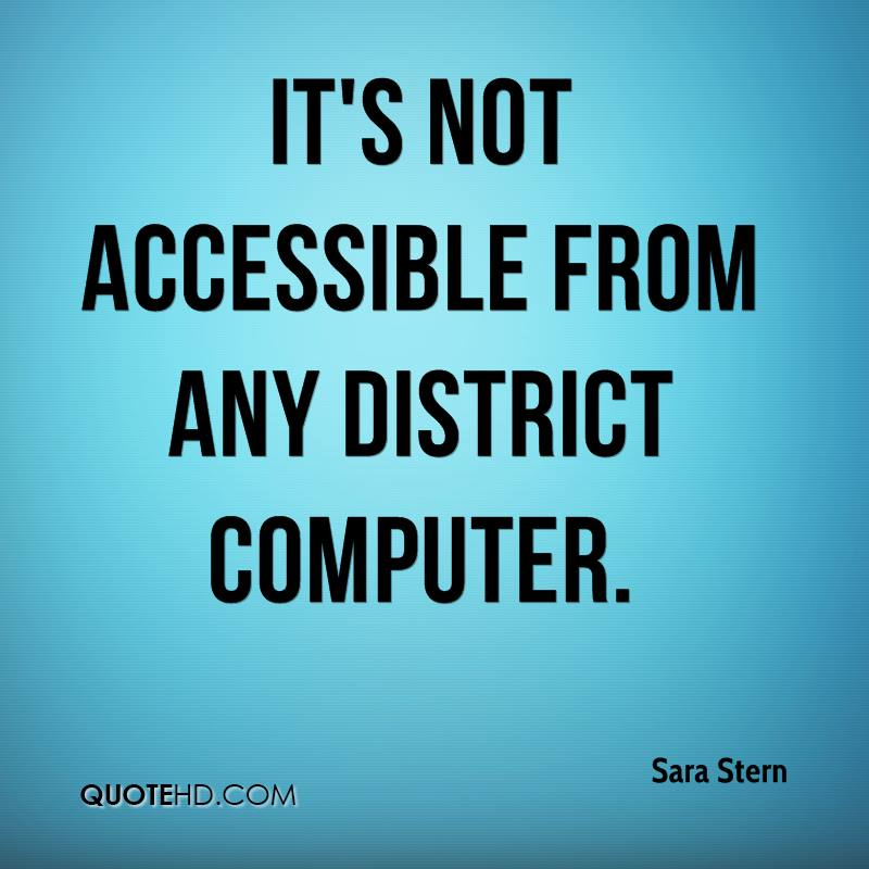 It's not accessible from any district computer.