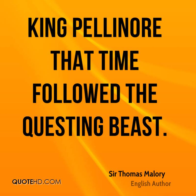 King Pellinore that time followed the questing beast.