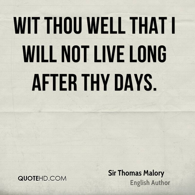 Wit thou well that I will not live long after thy days.