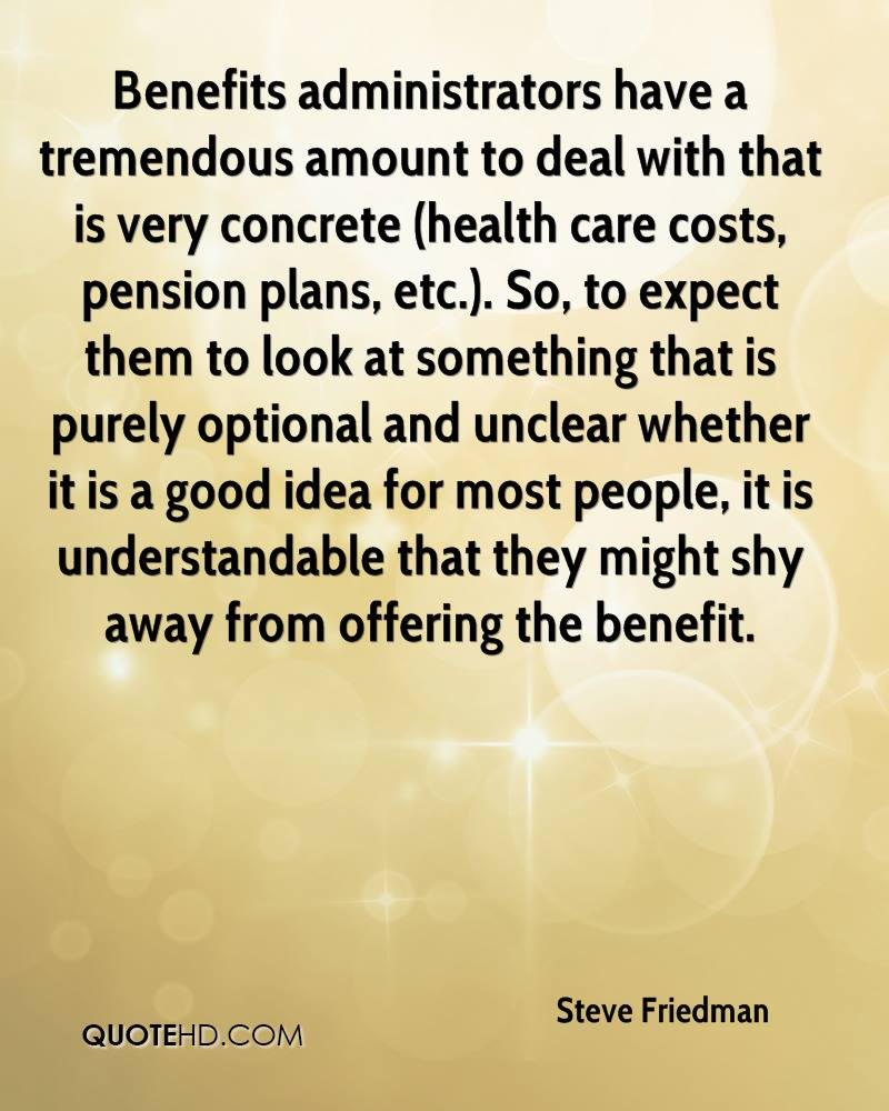 Benefits administrators have a tremendous amount to deal with that is very concrete (health care costs, pension plans, etc.). So, to expect them to look at something that is purely optional and unclear whether it is a good idea for most people, it is understandable that they might shy away from offering the benefit.