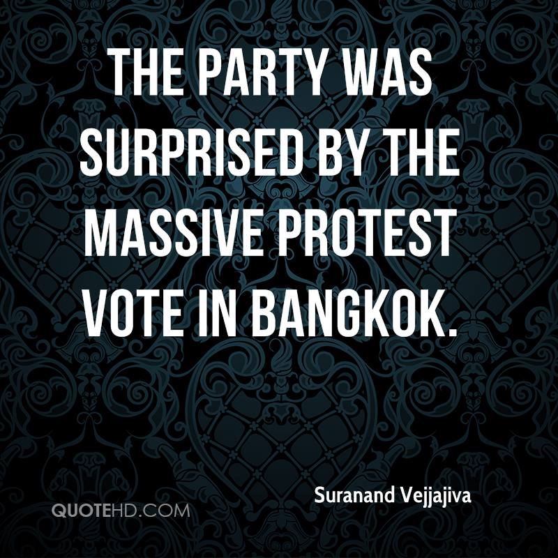 The party was surprised by the massive protest vote in Bangkok.