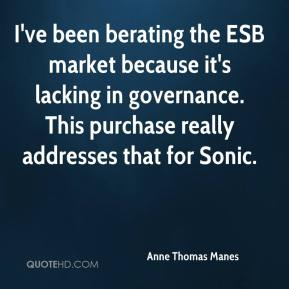 Anne Thomas Manes - I've been berating the ESB market because it's lacking in governance. This purchase really addresses that for Sonic.