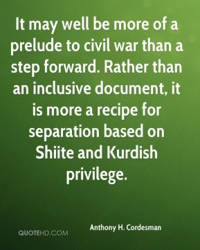 Anthony H. Cordesman - It may well be more of a prelude to civil war than a step forward. Rather than an inclusive document, it is more a recipe for separation based on Shiite and Kurdish privilege.