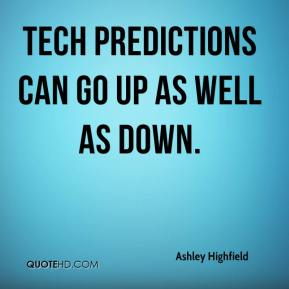 Tech predictions can go up as well as down.
