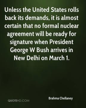 Unless the United States rolls back its demands, it is almost certain that no formal nuclear agreement will be ready for signature when President George W Bush arrives in New Delhi on March 1.