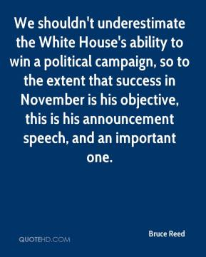 We shouldn't underestimate the White House's ability to win a political campaign, so to the extent that success in November is his objective, this is his announcement speech, and an important one.