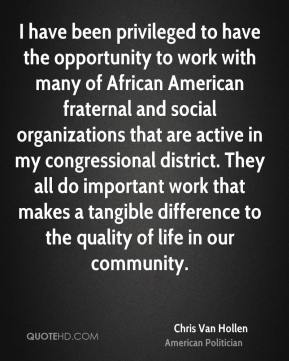 I have been privileged to have the opportunity to work with many of African American fraternal and social organizations that are active in my congressional district. They all do important work that makes a tangible difference to the quality of life in our community.