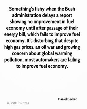 Something's fishy when the Bush administration delays a report showing no improvement in fuel economy until after passage of their energy bill, which fails to improve fuel economy. It's disturbing that despite high gas prices, an oil war and growing concern about global warming pollution, most automakers are failing to improve fuel economy.