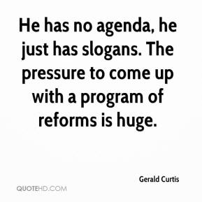 Gerald Curtis - He has no agenda, he just has slogans. The pressure to come up with a program of reforms is huge.