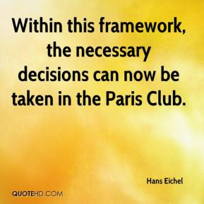 Hans Eichel - Within this framework, the necessary decisions can now be taken in the Paris Club.