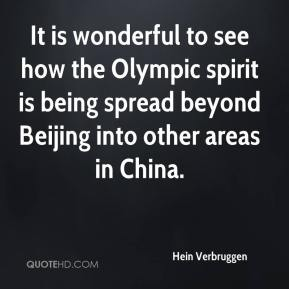 It is wonderful to see how the Olympic spirit is being spread beyond Beijing into other areas in China.