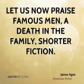 Let Us Now Praise Famous Men, A Death in the Family, Shorter Fiction.