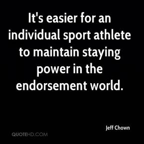 It's easier for an individual sport athlete to maintain staying power in the endorsement world.