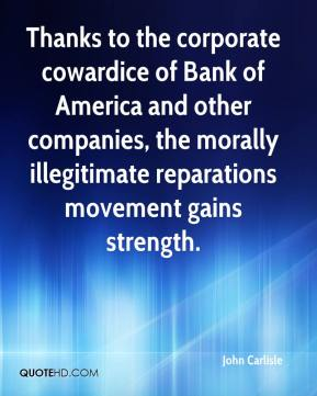 John Carlisle  - Thanks to the corporate cowardice of Bank of America and other companies, the morally illegitimate reparations movement gains strength.