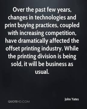 Over the past few years, changes in technologies and print buying practices, coupled with increasing competition, have dramatically affected the offset printing industry. While the printing division is being sold, it will be business as usual.
