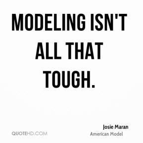 Modeling Quotes - Page 1 | QuoteHD
