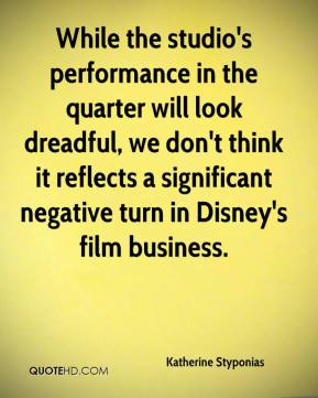 Katherine Styponias  - While the studio's performance in the quarter will look dreadful, we don't think it reflects a significant negative turn in Disney's film business.
