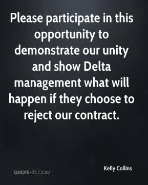 Kelly Collins  - Please participate in this opportunity to demonstrate our unity and show Delta management what will happen if they choose to reject our contract.