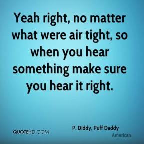 diddy quotes Quotes