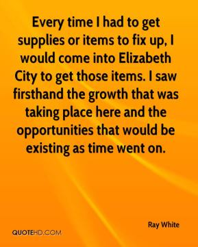 Every time I had to get supplies or items to fix up, I would come into Elizabeth City to get those items. I saw firsthand the growth that was taking place here and the opportunities that would be existing as time went on.