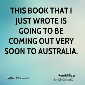 This book that I just wrote is going to be coming out very soon to Australia.