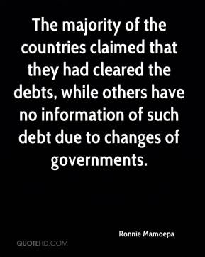 Ronnie Mamoepa  - The majority of the countries claimed that they had cleared the debts, while others have no information of such debt due to changes of governments.