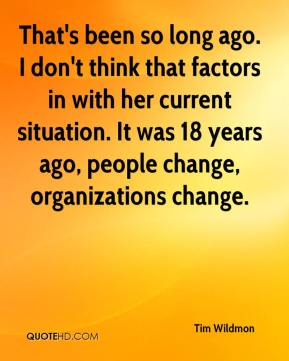 Tim Wildmon  - That's been so long ago. I don't think that factors in with her current situation. It was 18 years ago, people change, organizations change.