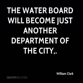 The water board will become just another department of the city.