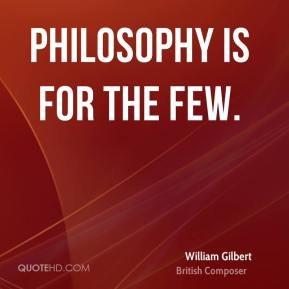 Philosophy is for the few.