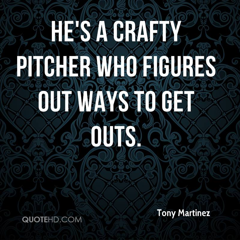 He's a crafty pitcher who figures out ways to get outs.