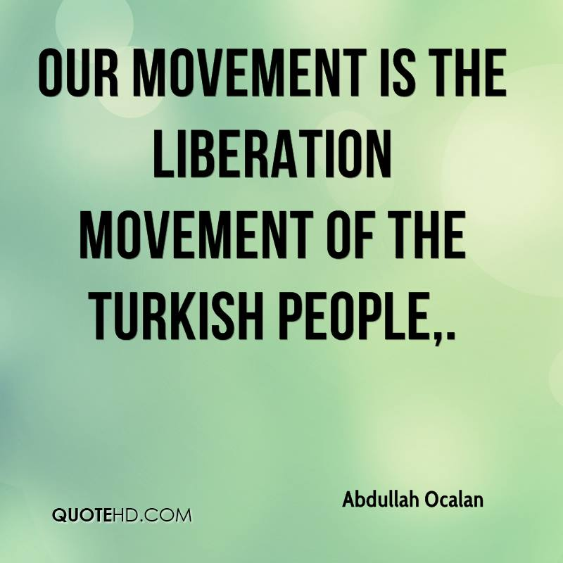 Our movement is the liberation movement of the Turkish people.
