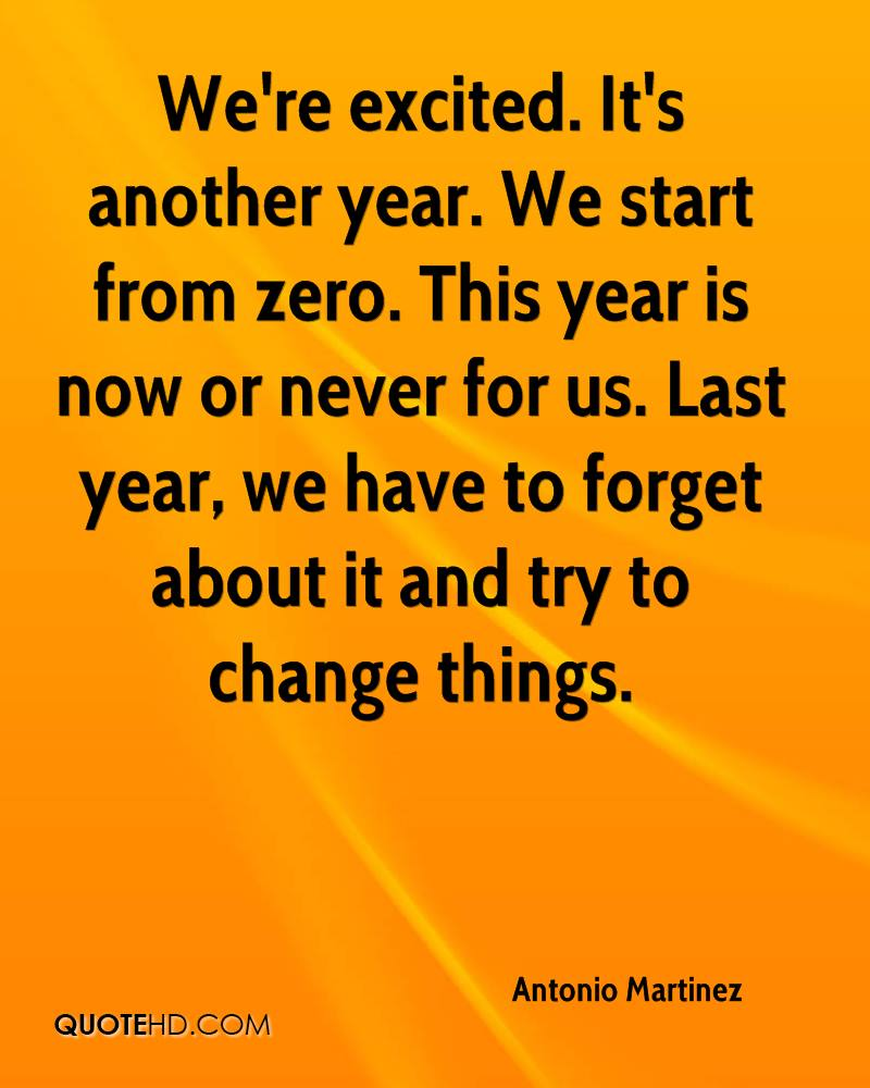 Itu0027s Another Year. We Start From Zero. This Year
