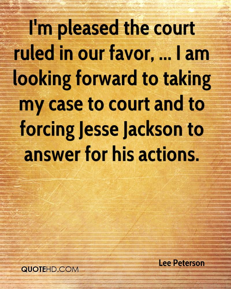I'm pleased the court ruled in our favor, ... I am looking forward to taking my case to court and to forcing Jesse Jackson to answer for his actions.